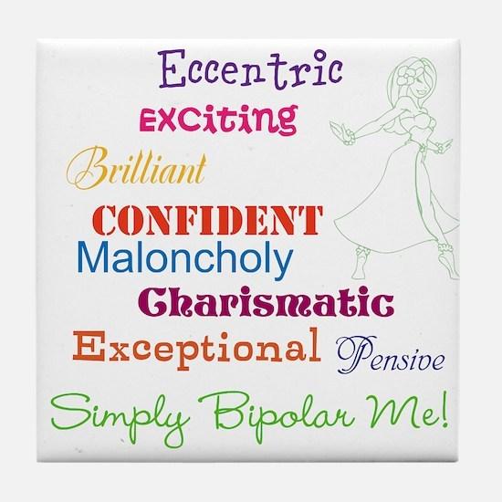 Simply Bipolar Me Tile Coaster