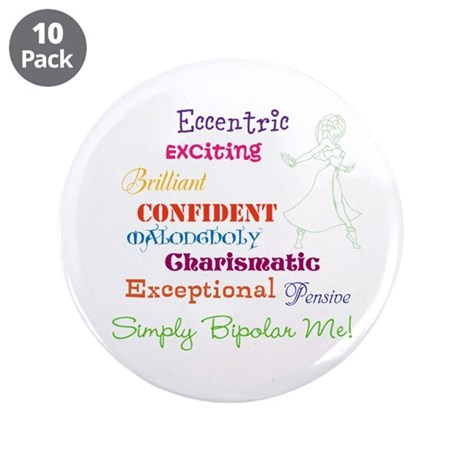 """Simply Bipolar Me 3.5"""" Button (10 pack)"""
