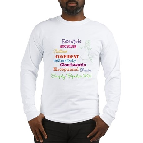 Simply Bipolar Me Long Sleeve T-Shirt