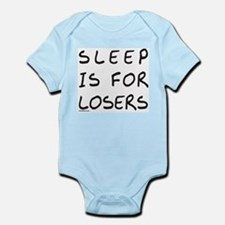 SLEEP IS FOR LOSERS Infant Bodysuit