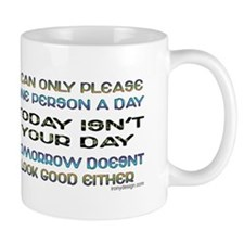 I Can Only Please... Coffee Small Mug