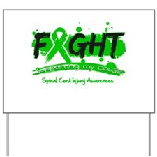 Fight Spinal Cord Injury Disease Yard Sign