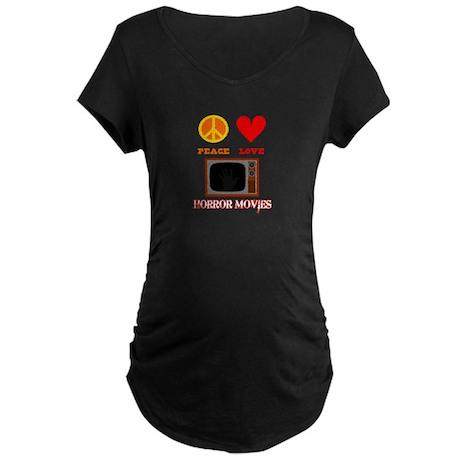 Peace Love Horror Movies Maternity Dark T-Shirt