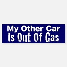 Out of Gas Bumper Bumper Sticker
