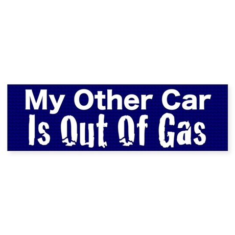 Out of Gas Sticker (Bumper)