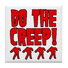 Do The Creep Tile Coaster