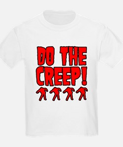 Do The Creep T-Shirt
