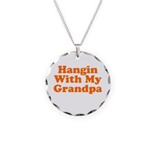 Hangin With My Grandpa Necklace