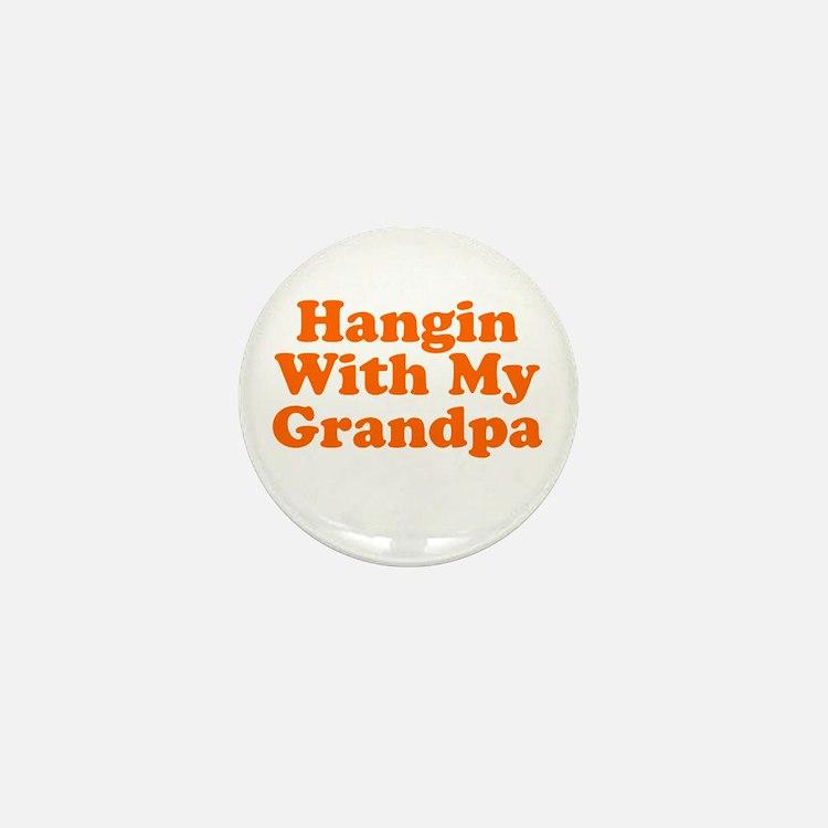 Hangin With My Grandpa Mini Button