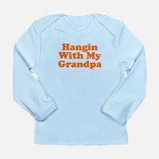 Hangin With My Grandpa Long Sleeve Infant T-Shirt