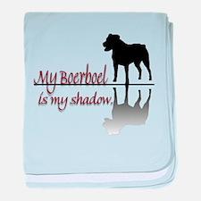 My Boerboel is My Shadow baby blanket