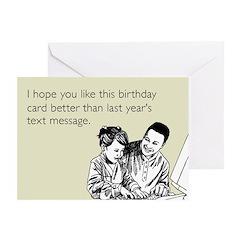 Better Birthday Card Greeting Card
