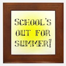 School's Out for Summer Framed Tile