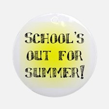 School's Out for Summer Ornament (Round)