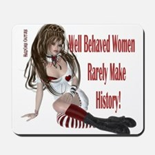 Well Behaved Woman 1 Mousepad
