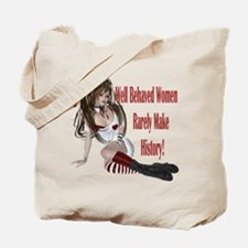 Well Behaved Woman 1 Tote Bag