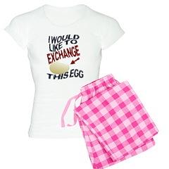 I Would Like To Exchange This Pajamas