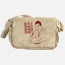 EAT SHIT AND DIE ANTI VALENTI Messenger Bag