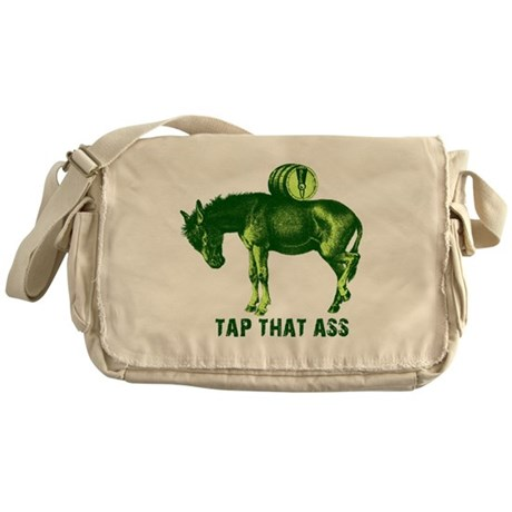 Tap That Ass Funny T-shirts Messenger Bag