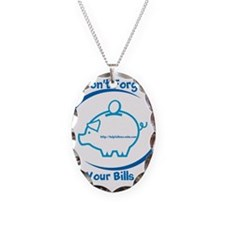 Pay Your Bills Necklace Oval Charm