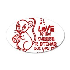 Love Stinks Like Cheese 22x14 Oval Wall Peel