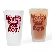 World's BEST Mom! Drinking Glass