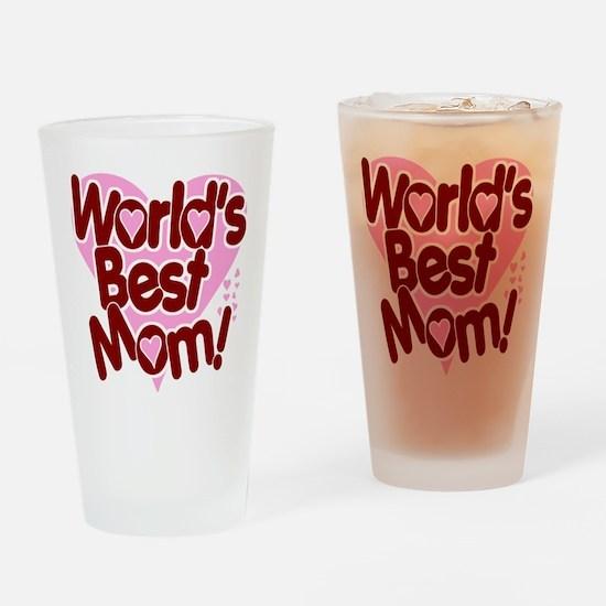 World's BEST Mom! Drinking Glass