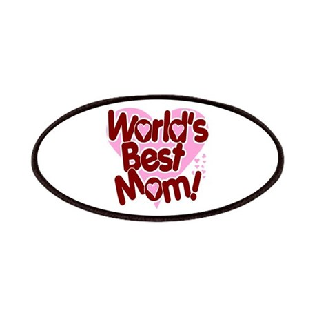 World's BEST Mom! Patches
