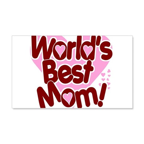 World's BEST Mom! 22x14 Wall Peel