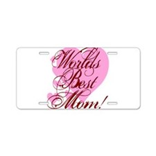 Mother's Day Worlds Best Mom Aluminum License Plat