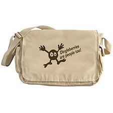 Dingleberries Are People Too! Messenger Bag