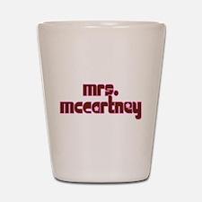 Mrs. McCartney Shot Glass