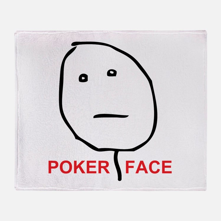 Poker Face Throw Blanket