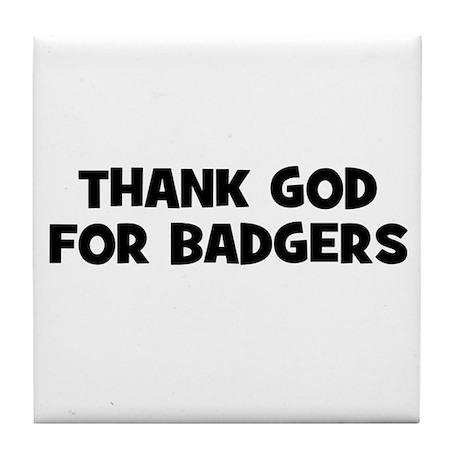Thank God For Badgers Tile Coaster