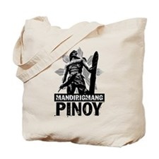 Mandirigmang Pinoy Tote Bag