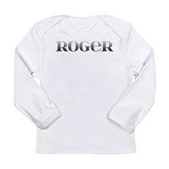 Roger Carved Metal Long Sleeve Infant T-Shirt