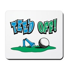 TEE'D OFF! Golf Mousepad