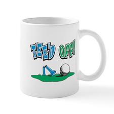 TEE'D OFF! Golf Mug