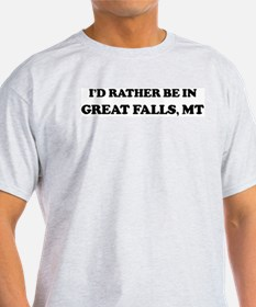 Rather be in Great Falls Ash Grey T-Shirt