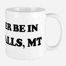 Rather be in Great Falls Mug