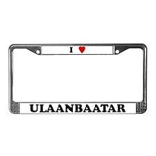 I Love Ulaanbaatar License Plate Frame