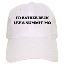 Rather be in Lee's Summit Baseball Cap
