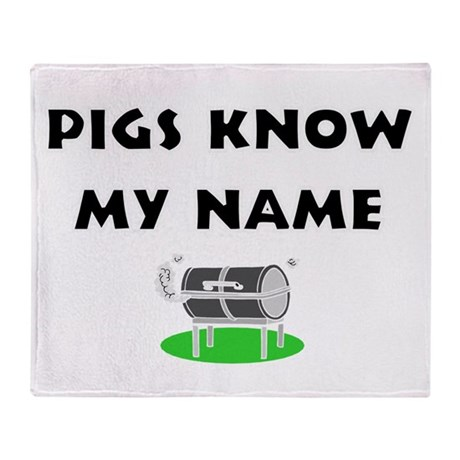 Pigs know my name Throw Blanket