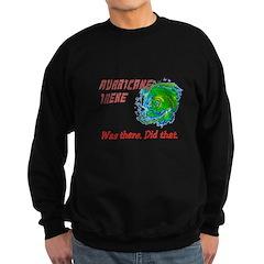 Hurricane Irene Was There Sweatshirt (dark)