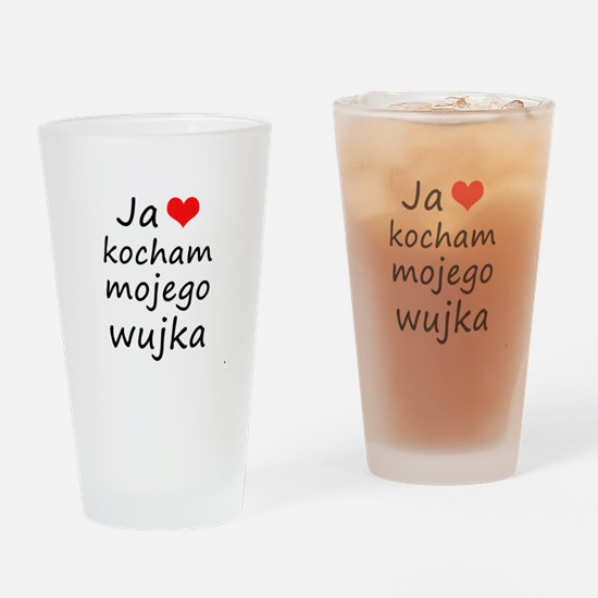I love MY Uncle (Polish) Drinking Glass