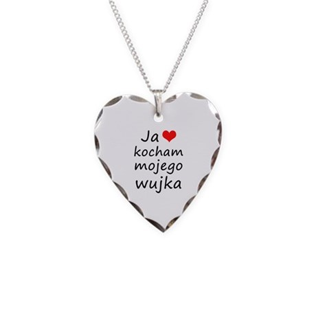 I love MY Uncle (Polish) Necklace Heart Charm