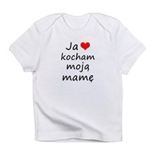 I love MY Mom (Polish) Infant T-Shirt