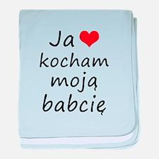 I love MY Grandma (Polish) baby blanket