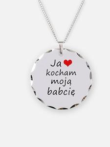 I love MY Grandma (Polish) Necklace