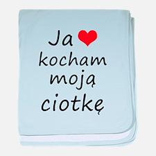I love MY Aunt (Polish) baby blanket